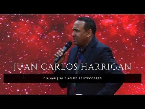 Juan Carlos Harrigan - Dia #46 - 50 Dias De Pentecostes