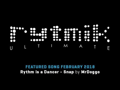 Featured Song: Rythm is a Dancer by Snap by MrDoggo (Rytmik Ultimate)