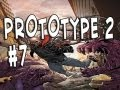 Prototype 2 | Ep.7 | Drag dat bleedy butt!