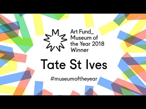 Tate St Ives: Art Fund Museum of the Year 2018
