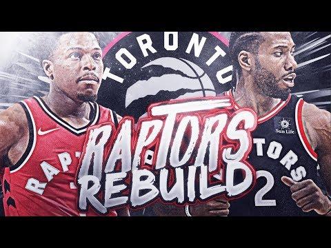 76 WINS? TORONTO RAPTORS REBUILD! NBA 2K19