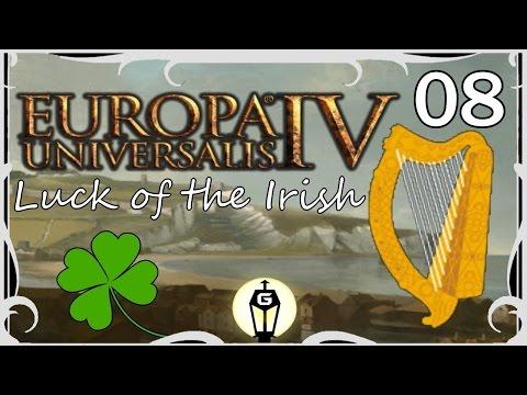 The English Strike Back | Europa Universalis IV 1.17 Luck of the Irish Ep 8