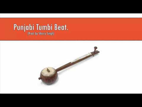 Punjabi Tumbi Beat [Reloaded] (Prod. Sharry Singh)