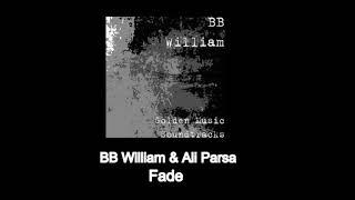 BB William -Fade - (Martial Art)