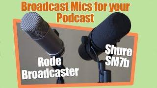 End Address Mics! Rode Broadcaster vs Shure SM7b