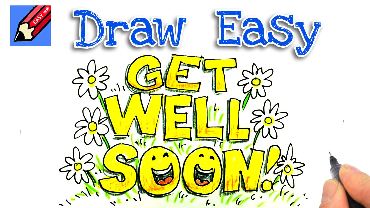 How To Draw Get Well Soon Real Easy For Kids And Beginners Youtube