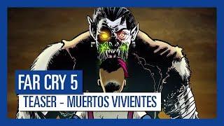Far Cry 5: MUERTOS VIVIENTES Teaser Trailer | Ubisoft