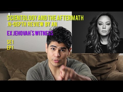 Leah Remini Scientology & the Aftermath SE 1 EP 1: An In-Depth Review from an Ex Jehovah's Witness