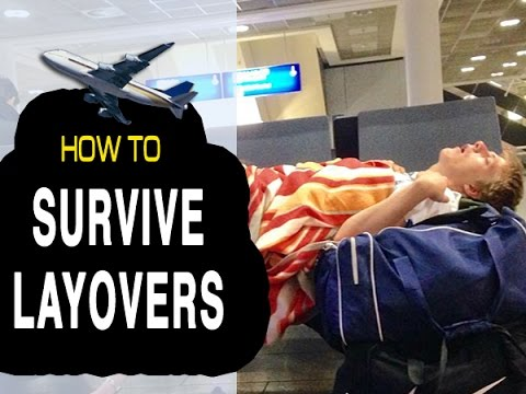 TOP 5 TIPS: SURVIVING AIRPORT LAYOVERS