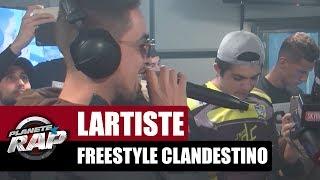 Lartiste en freestyle dans Planète Rap #Clandestino