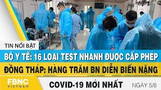Tin tức Covid-19 mới nhất hôm nay 5/8   Dich Virus Corona Việt Nam hôm nay   FBNC