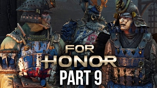 FOR HONOR Walkthrough Part 9 - SAMURAI - CHAPTER 3 (Single Player Campaign)