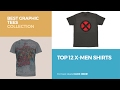 Top 12 X-Men Shirts // Best Graphic Tees Collection