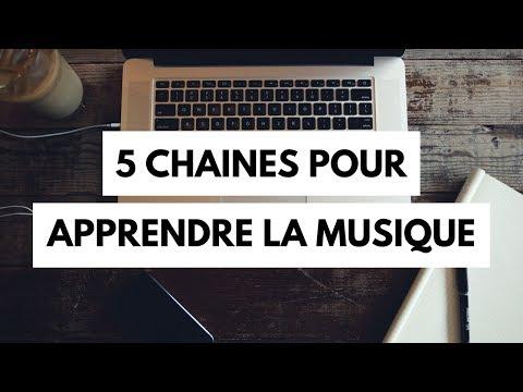5 chaines pour apprendre la musique