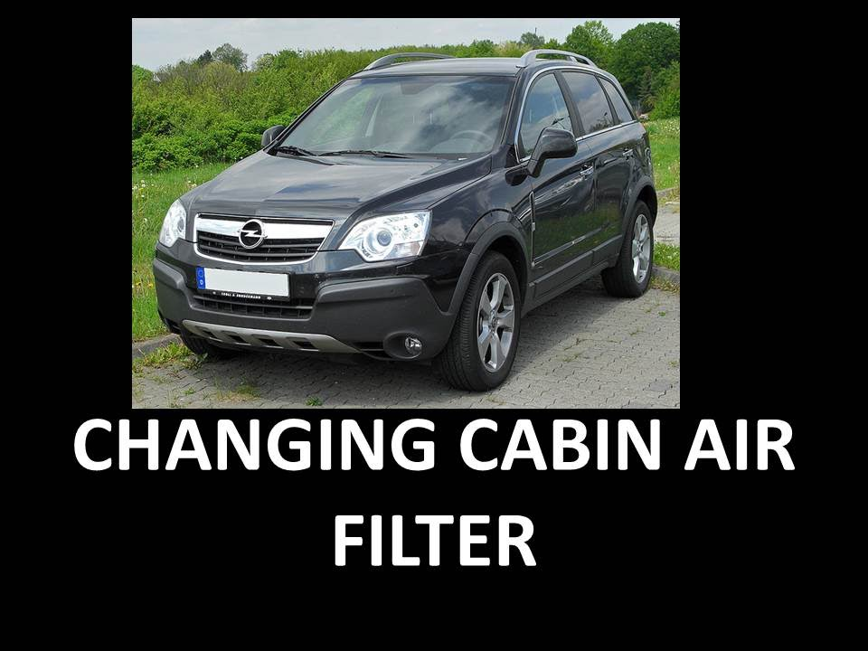 Changing Cabin Air Filter Vauxhall Antara Youtube