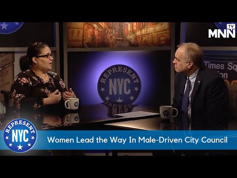 Represent NYC: Women Lead the Way In Male-Driven City Counci