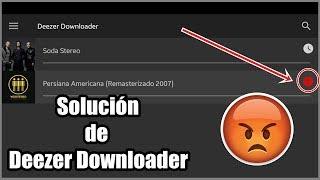 SOLUCIÓN al signo rojo de Deezer Downloader 2017   OznerTech