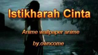 Download lagu Istikharah Cinta..