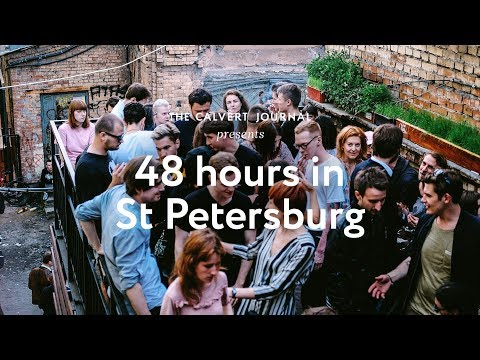 48 hours in St Petersburg: the nightlife and artistic energy of Russia's second city