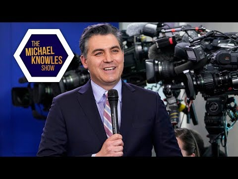 Jim Acosta's Best Day Ever | The Michael Knowles Show Ep. 249