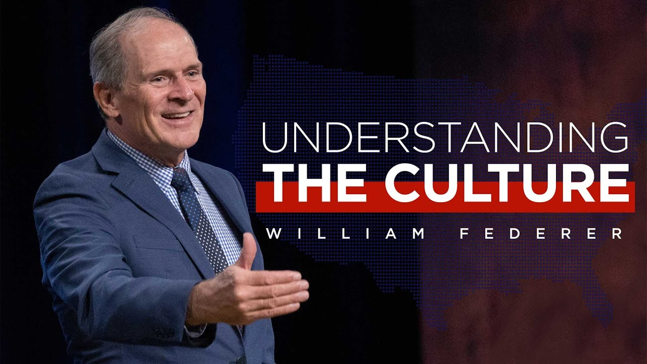 Download Understanding the Culture with William Federer