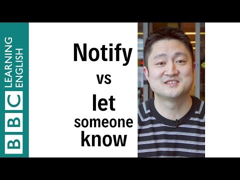 How to use notify vs let someone know