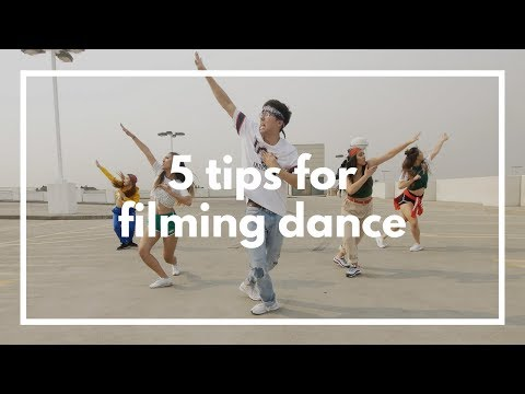 5 Tips for Filming Dance