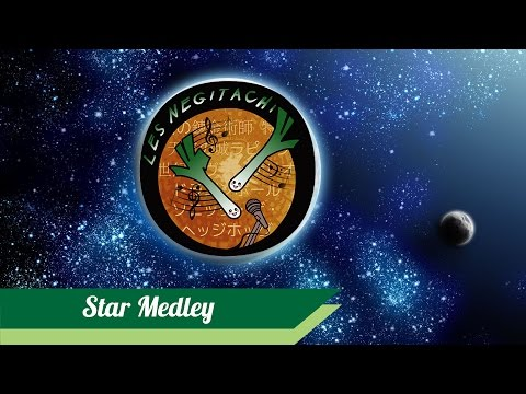 Negitachi - Dernier Bar 2015 - Star Medley