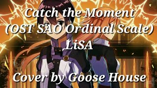 Catch the moment【ost sao ordinal scale】〞lisa』〜lyrics」