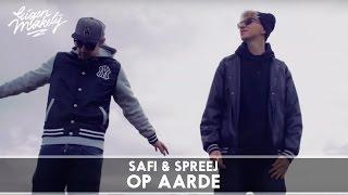 Safi & Spreej - Op Aarde (Prod. Young Yello)