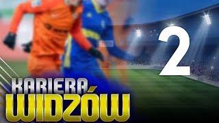 KARIERA WIDZÓW - #02   Rywal z Ekstraklasy!
