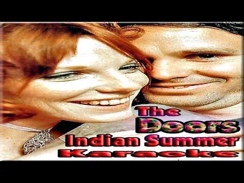 The Doors * Karaoke Of Indian Summer