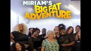 BBC Two - Miriam's Big Fat Adventure