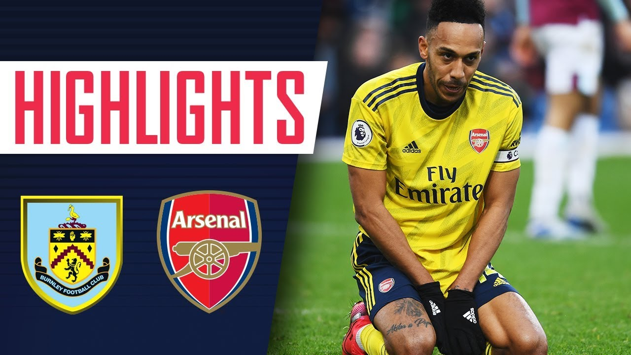 HIGHLIGHTS | Burnley 0-0 Arsenal | Premier League | Feb 2, 2020