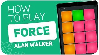 How to play: FORCE  (Alan Walker) - SUPER PADS -  Kit 4see - Stafaband