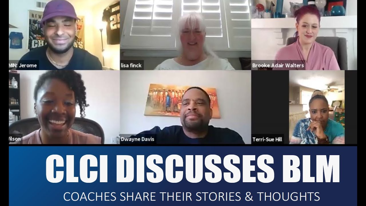 CLCI Discusses BLM & Our Coaches Share Their Stories & Thoughts.