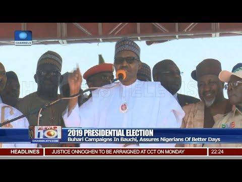 Buhari Campaigns In Bauchi, Assures Nigerians Of Better Days 12/01/19 Pt/2 |News@10|