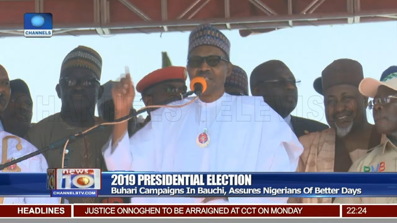 Buhari Campaigns In Bauchi, Assures Nigerians Of Better Days 12/01/19 Pt/2 |News@10|