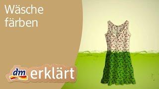 dm erklärt: Haushalt für Einsteiger - Wäsche färben