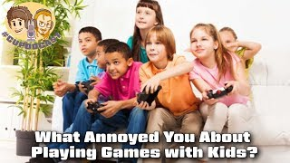 What Annoyed You About Playing Games with Other Kids?