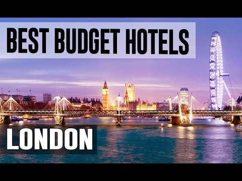 Cheap And Best Budget Hotels In London , United Kingdom