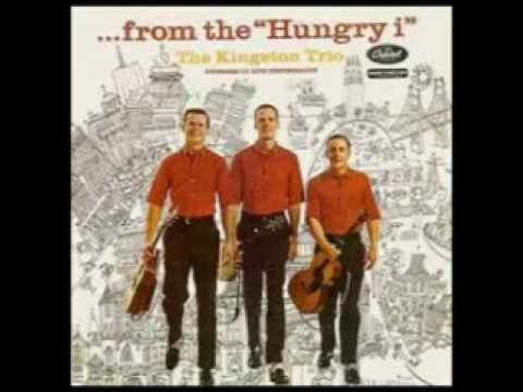 The Kingston Trio - South Coast And MTA