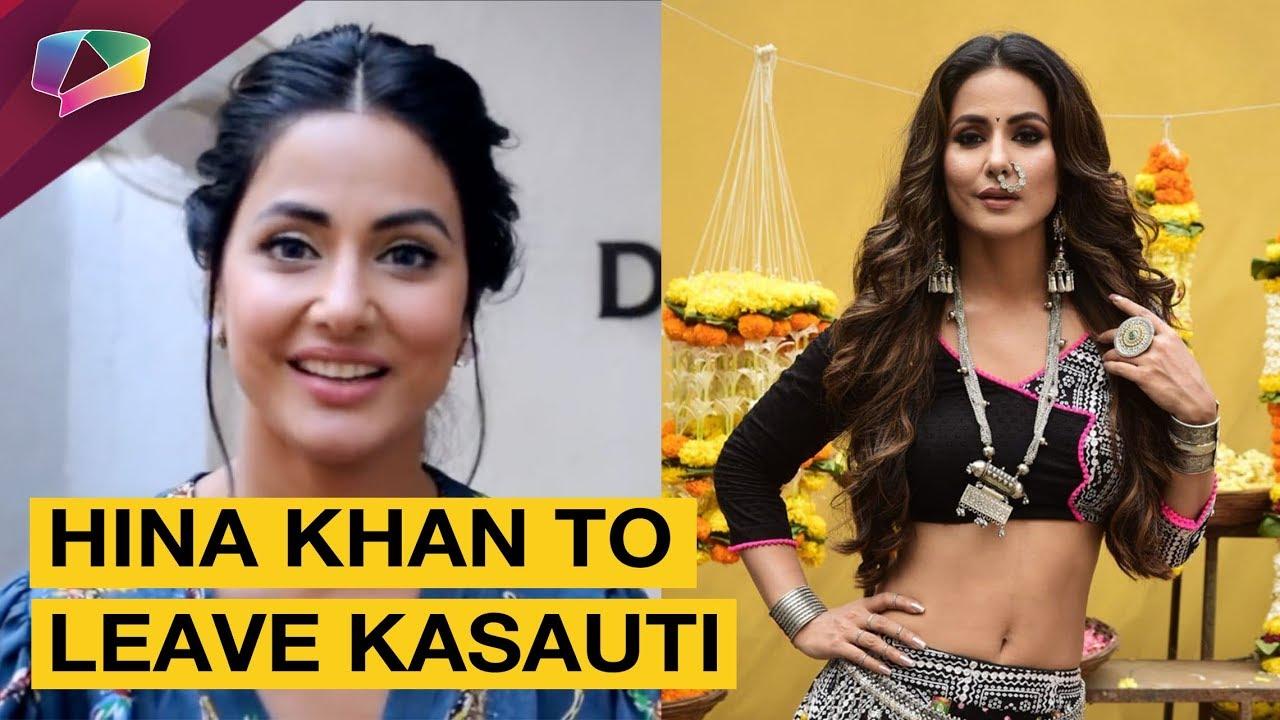 Hina Khan Confirms About Leaving Kasauti Zindagii Kay 2 Star Plus