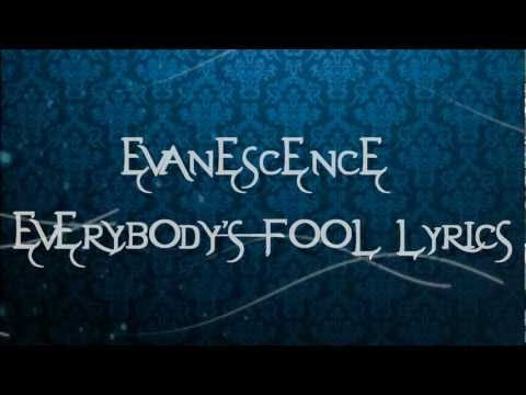 Evanescence-Everybody Fool Lyrics