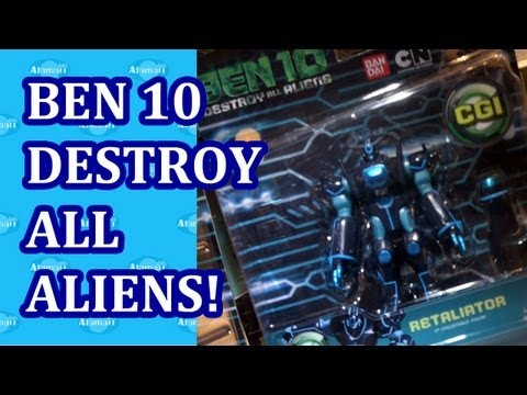 Ben 10 Destroy All Aliens Toys Preview w/ Retaliator Hong Kong Licensing Show