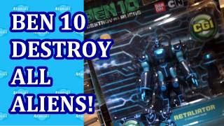 Ben 10 Destroy All Aliens Toys Preview w/ Retaliator Hong Kong Licensing Show