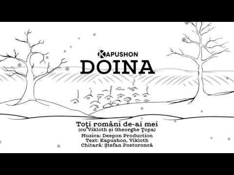19. Kapushon Feat. Gheorghe Țopa și Vikloth - Toți Români De-ai Mei