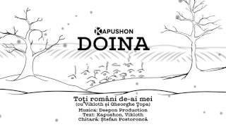19. Kapushon feat. Gheorghe Topa si Vikloth - Toti romani de-ai mei