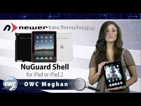 A Closer Look - Newer Technology NuGuardShell for iPad & iPad 2
