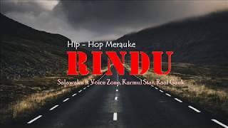 Rindu - Lagu Hip-hop Papua Paling Romantis 2018